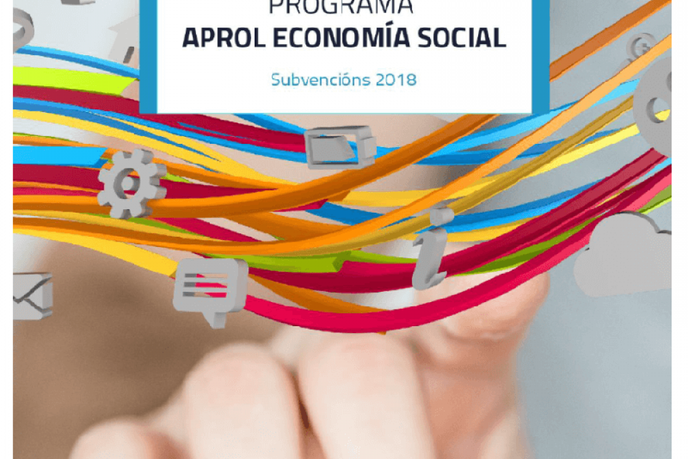 Incrementase o financiamento do programa Aprol economía social 2018